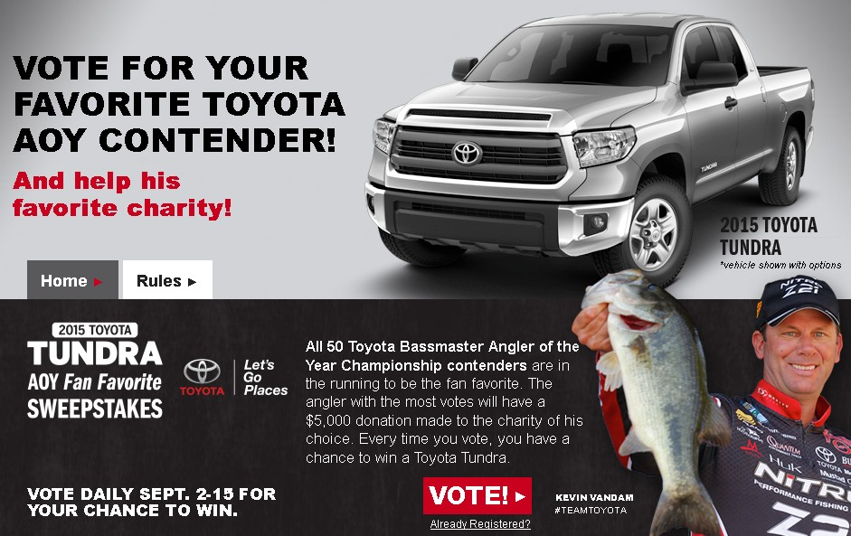 THE TOYOTA TUNDRA ANGLER OF THE YEAR FAN FAVORITE SWEEPSTAKES