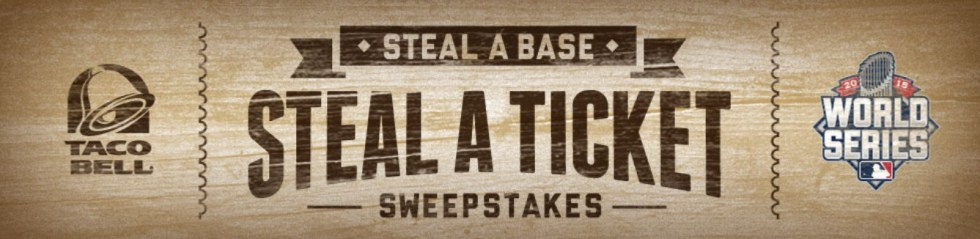 The Steal a Base Steal a Ticket Sweepstakes by Taco Bell USA
