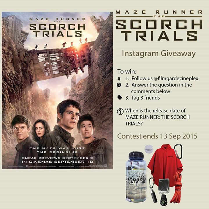 Win MAZE RUNNER THE SCORCH TRIALS movie premiums at Filmgarde Cineplex
