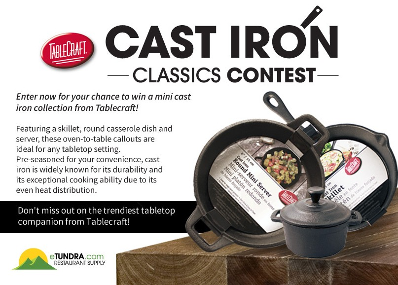 Cast Iron Classics Contest at Tundra Restaurant Supply