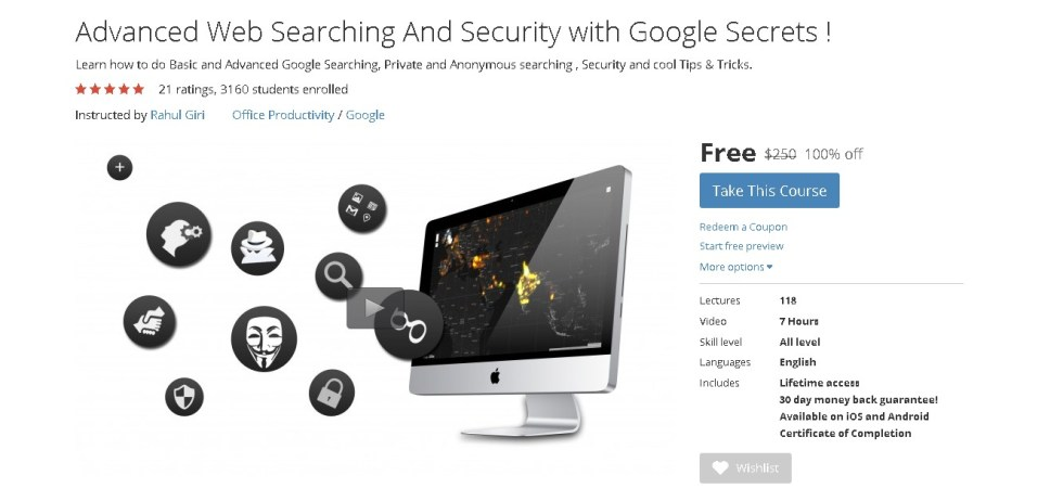 FREE Udemy Course on Advanced Web Searching And Security with Google Secrets !