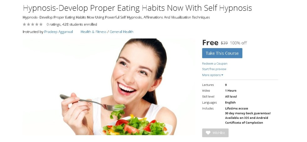 FREE Udemy Course on Hypnosis-Develop Proper Eating Habits Now With Self Hypnosis