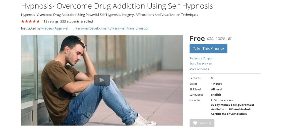 FREE Udemy Course on Hypnosis- Overcome Drug Addiction Using Self Hypnosis