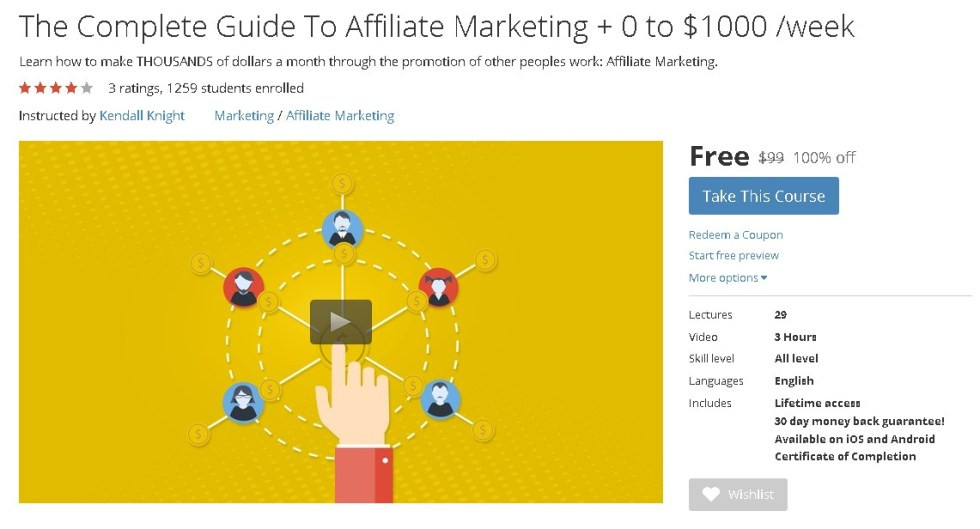FREE Udemy Course on The Complete Guide To Affiliate Marketing + 0 to $1000 week
