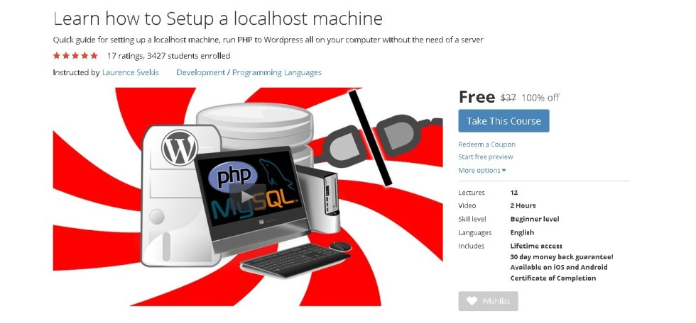 Free Udemy Course on Learn how to Setup a localhost machine