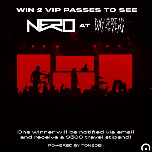 NERO & Toneden Are Hosting A Massive Giveaway For HARD Day Of The Dead
