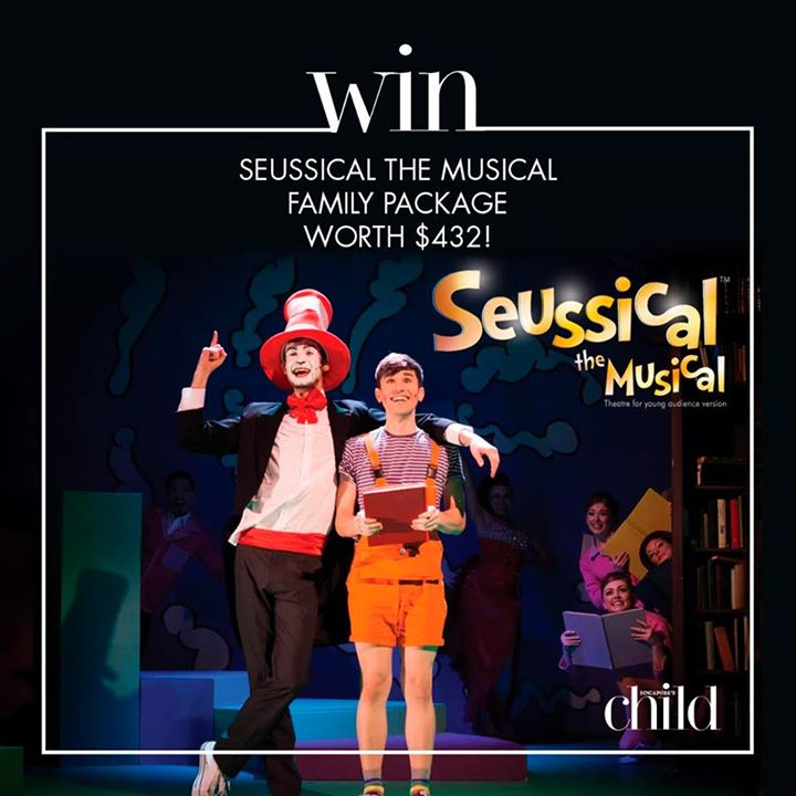 ONE set of Seussical the Musical Family Package to give away at Singapore's Child