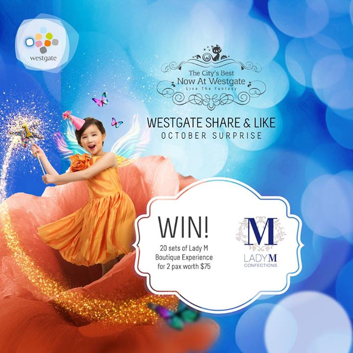 WIN Lady M Boutique Experience set for 2 pax worth $75++ at Westgate Singapore
