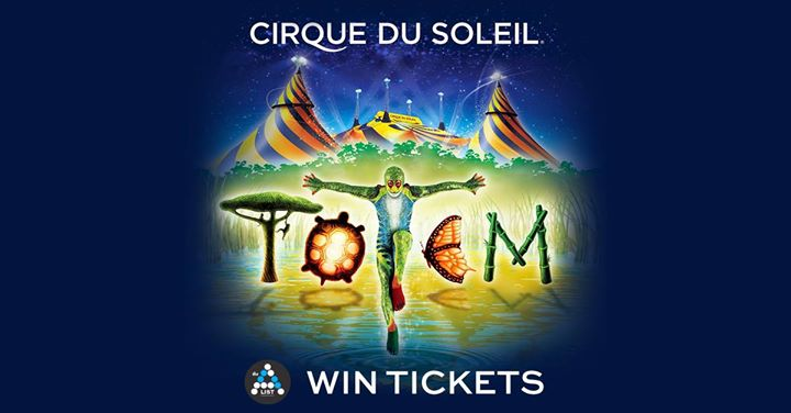 WIN one pair of tickets (worth $300) to watch Cirque Du Soleil - Totem, on 1st Nov