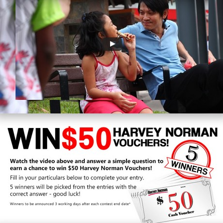 Watch the video and answer a simple question to earn a chance to win $50 Harvey Norman Voucher!
