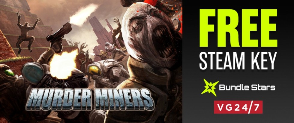 Free! 500,000 Steam keys for FPS Murder Miners