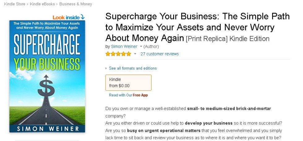 Free EBook at Amazon @ Supercharge Your Business The Simple Path to Maximize Your Assets and Never Worry About Money Again