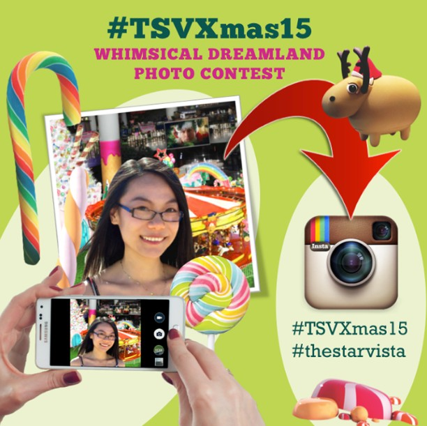 #TSVXmas15 Whimsical Dreamland Photo Contest at The Star Vista