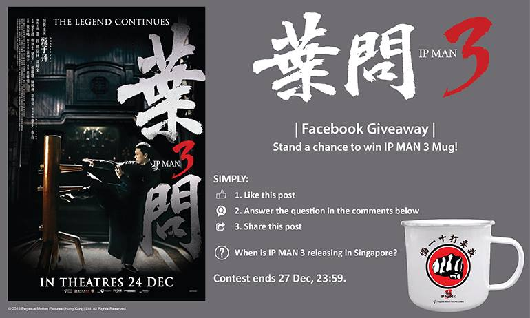 Stand a chance to win IP MAN 3 mug at Filmgarde Cineplex
