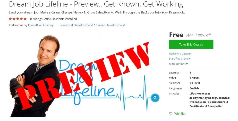 Free Udemy Course on Dream Job Lifeline - Preview.. Get Known, Get Working