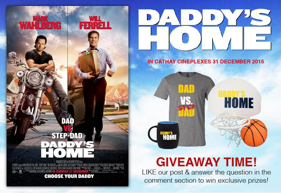 Win Daddy's Home Premiums at Cathay Cineplexes Sdn Bhd