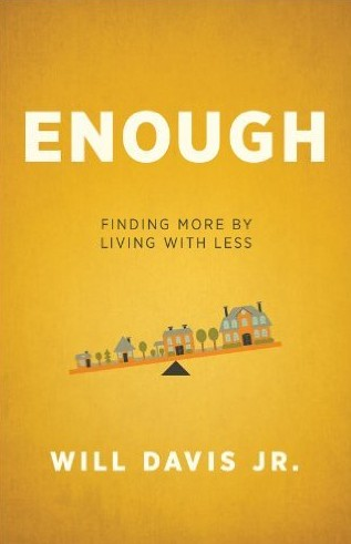 Free Enough Finding More by Living with Less Kindle Edition at Amazon