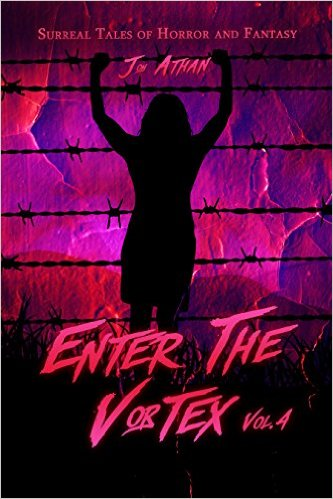 Free  Enter The Vortex Vol. 4 Surreal Tales of Horror and Fantasy Kindle Edition at Amazon