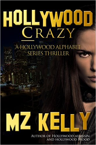 Free  Hollywood Crazy A Holllywood Alphabet Series Thriller (A Hollywood Alphabet Series Thriller Book 3) Kindle Edition at Amazon