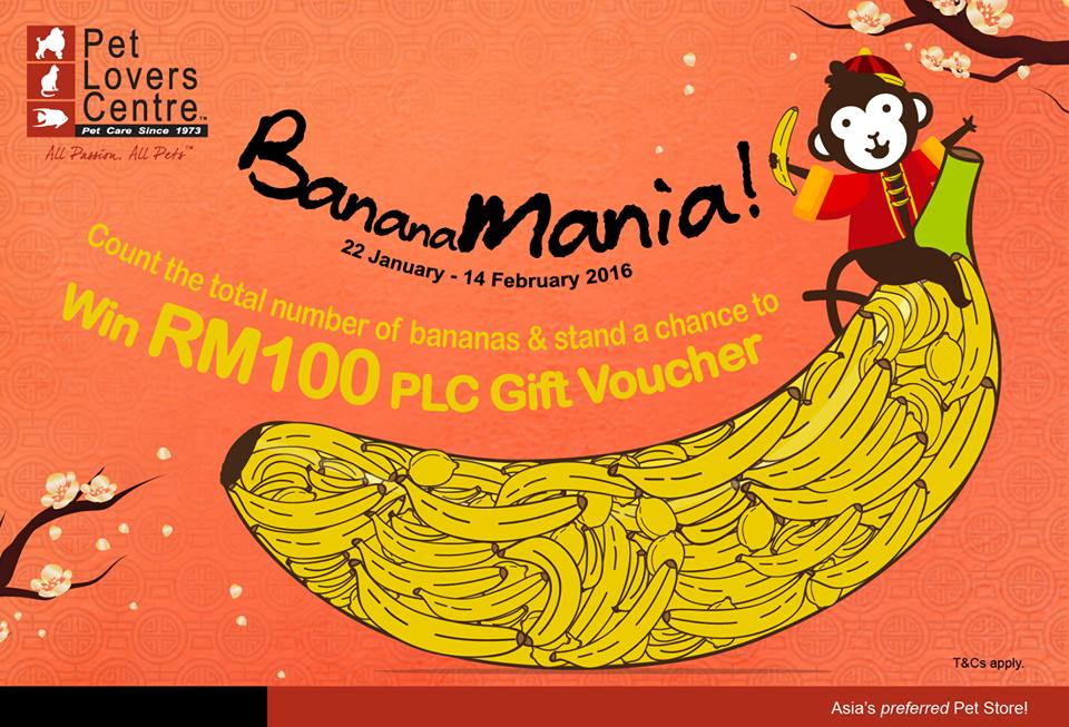 Go ape counting bananas and stand a chance to win RM100 PLC Gift Voucher at Pet Lovers Centre Malaysia