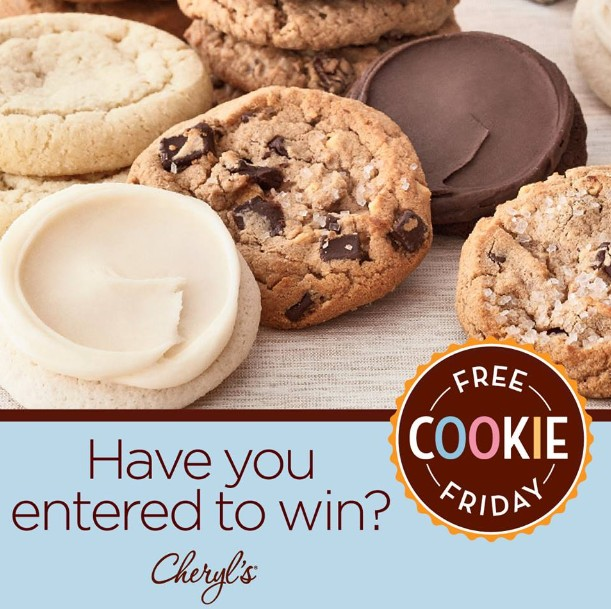 Sign up for a chance to win Free Cookie Friday at Cheryl's Cookies and Brownies
