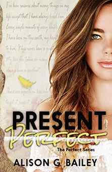 Free Present Perfect (Perfect series Book 1) Kindle Edition at Amazon