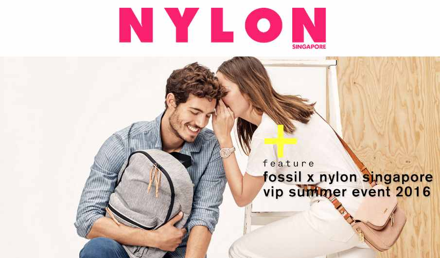 Fossil x NYLON Singapore VIP Summer 2016 Event Passes