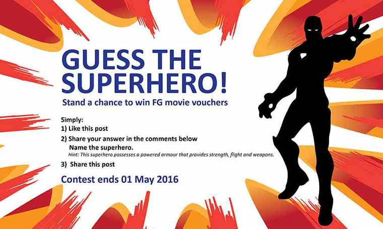 Name the superhero and stand a chance to win FG movie vouchers at Filmgarde Cineplex