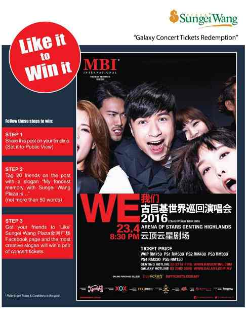 Sungei Wang Plaza金河广场 Giveaway WE LEO KU WORLD TOUR 2016 Concert Ticket