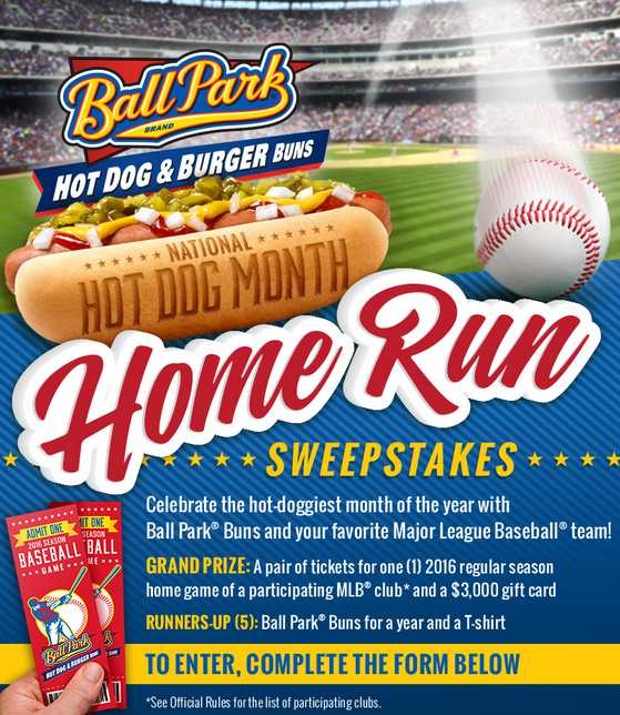 Ball Park® Buns National Hot Dog Month Home Run Sweepstakes