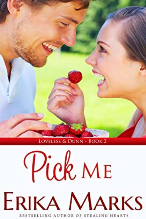 #FREE Pick Me (Loveless and Dunn series Book 2) at Amazon
