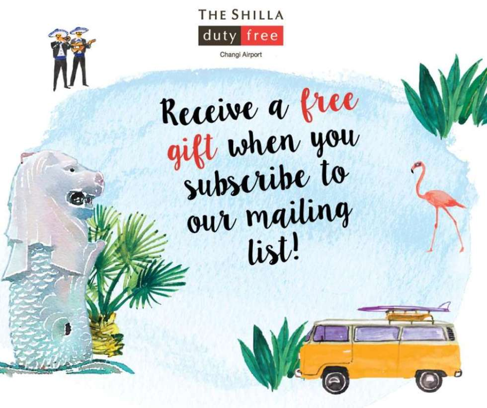 Subscribe to The Shilla Duty Free Singapore mailing list & get a #Free gift