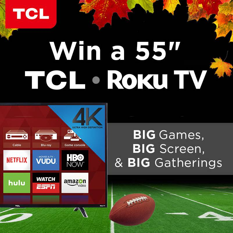 win-a-55-tcl-roku-tv-just-in-time-for-the-holidays