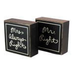 Mr Right Mrs Always Right - Box Sign with Quote, Saying | Gifts from the South
