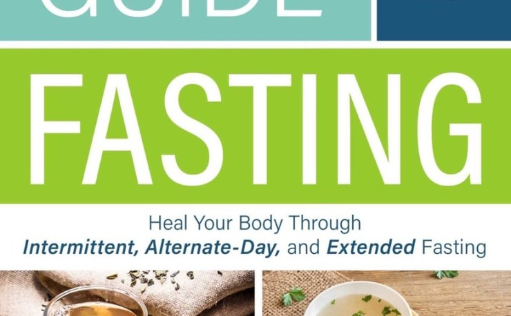 The Complete Guide to Fasting by Jason Fung
