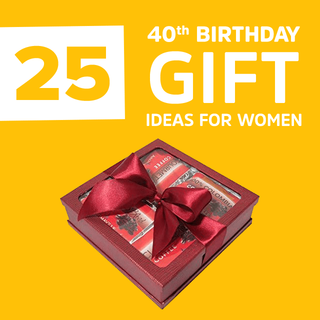 25 Best 40th Birthday Gifts For Women In 2018 Handpicked Gift Ideas