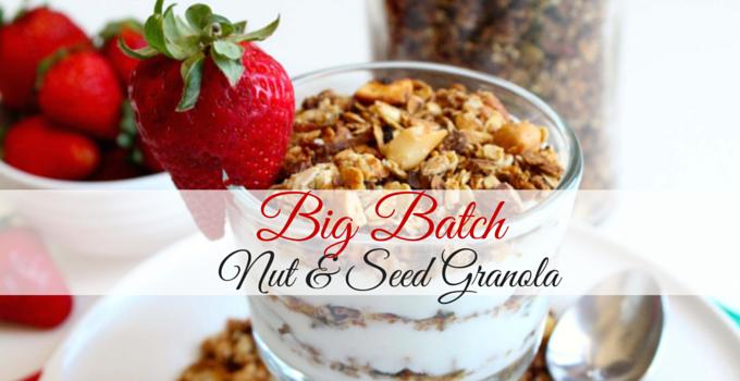 Big Batch Nut and Seed Granola