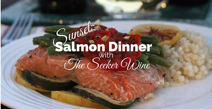 Sunset Salmon Dinner with The Seeker Wine