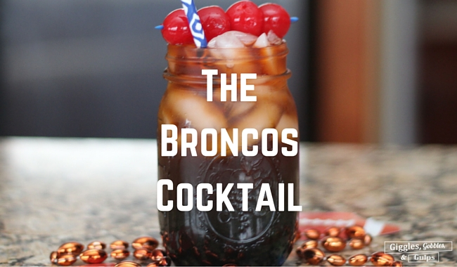 The Broncos Cocktail