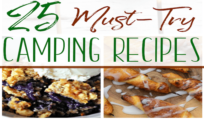 25 Must-Try Camping Recipes