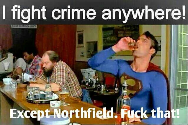 superman-not-going-to-northfield