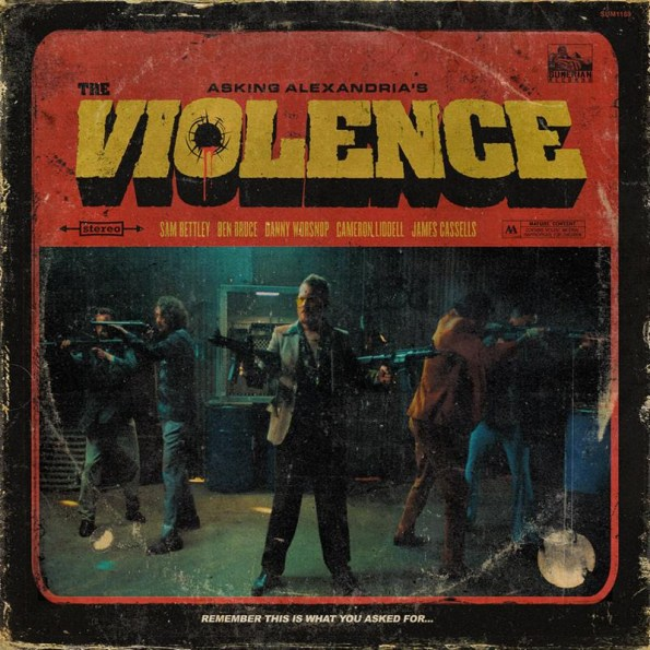 Asking Alexandria - The Violence 2019