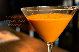 Pumped Up Pumpkin Spice Smoothie