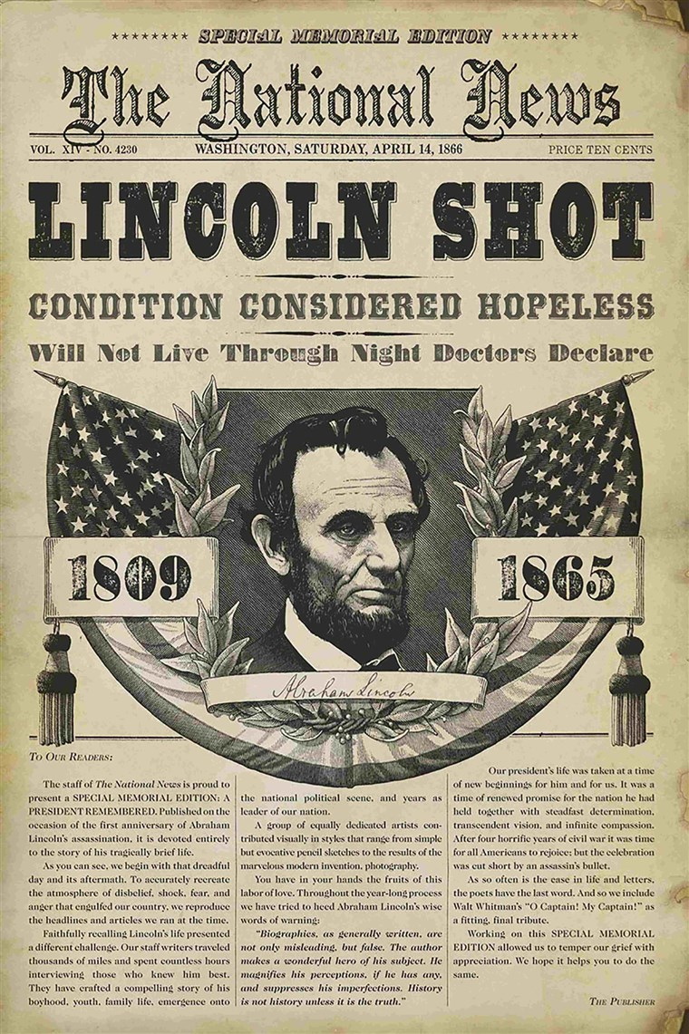 President Lincoln has been shot