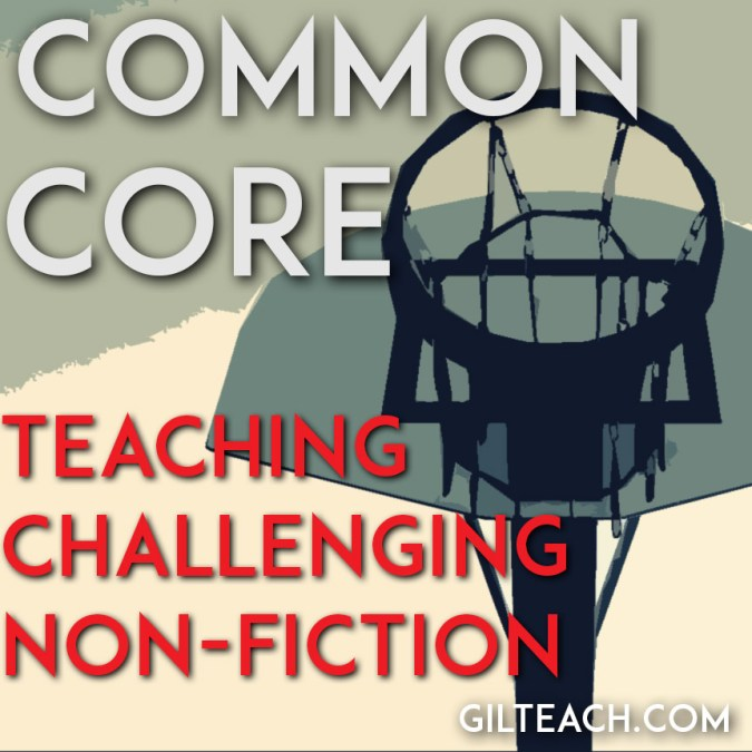 Common Core: 3 Tips For Teaching Challenging Non-Fiction