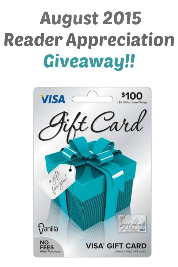 August Reader Appreciation Giveaway: $100 Visa Gift Card!
