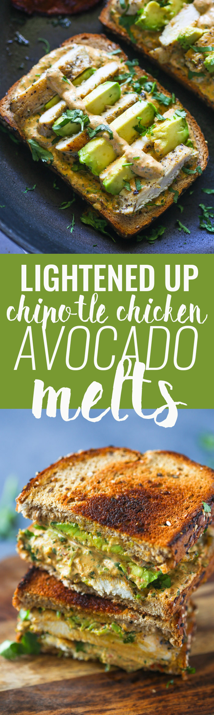 Lightened Up Chipotle Chicken and Avocado Melts