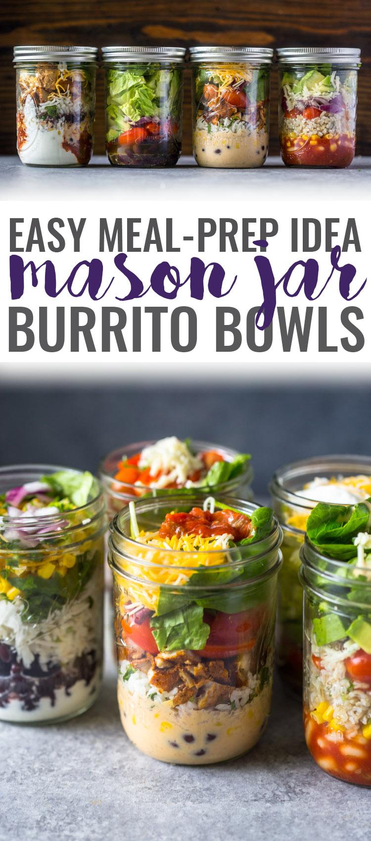 Mason Jar Burrito Bowls Gimme Delicious