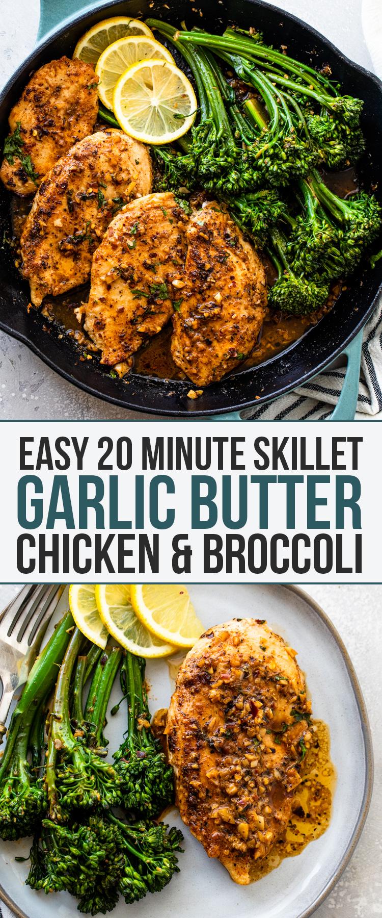 Garlic Butter Chicken & Broccoli (20 Minutes!)