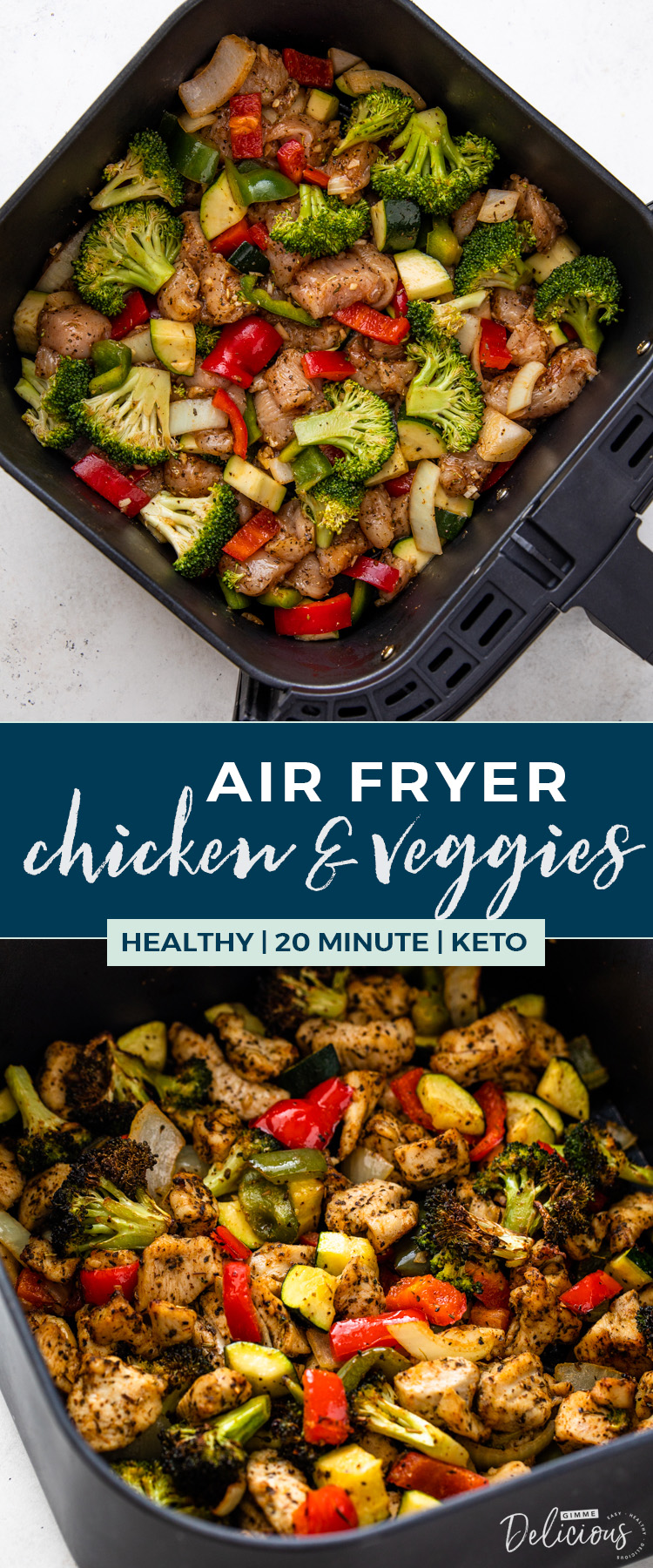 Healthy Air Fryer Chicken And Veggies Gimme Delicious